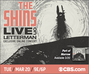 lol the shins tunein 300x250 James Mercer Of The Shins Preps For Live On Letterman Concert Webcast   March 20th at 9pm ET on CBS.com